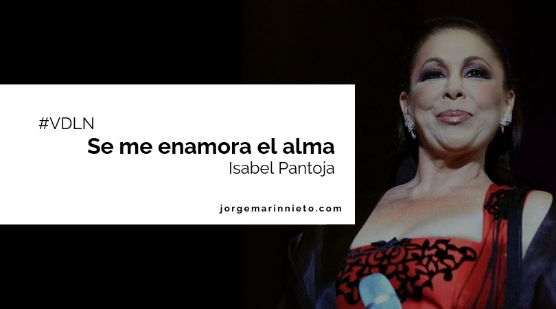 Se me enamora el alma - Isabel Pantoja