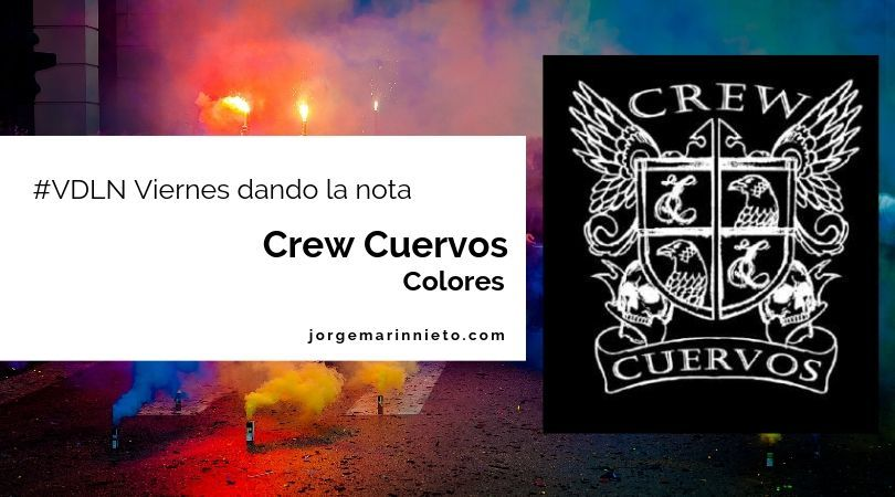 Crew Cuervos - Colores | Viernes dando la nota