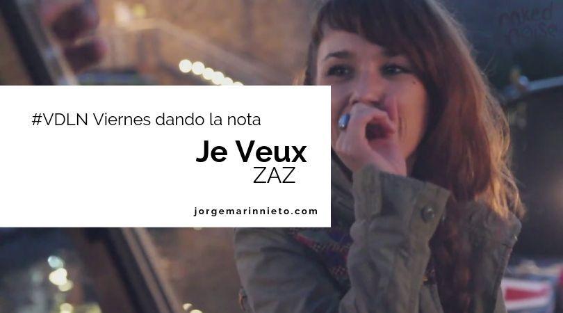 Zaz - Je Veux | #VDLN