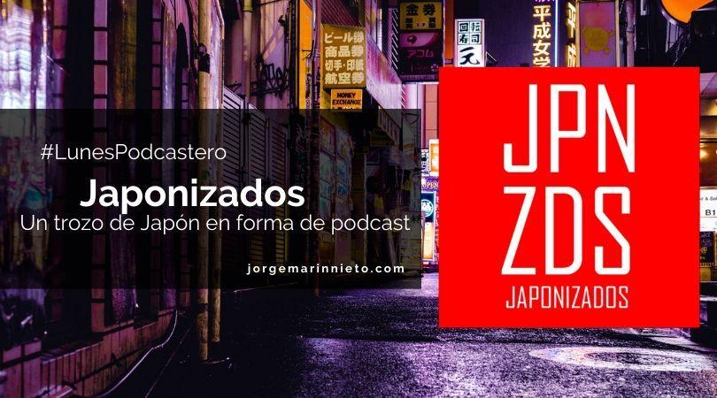 Japonizados - Un trozo de Japón en forma de podcast