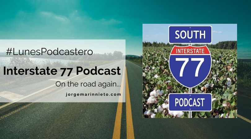 Interstate 77 Podcast