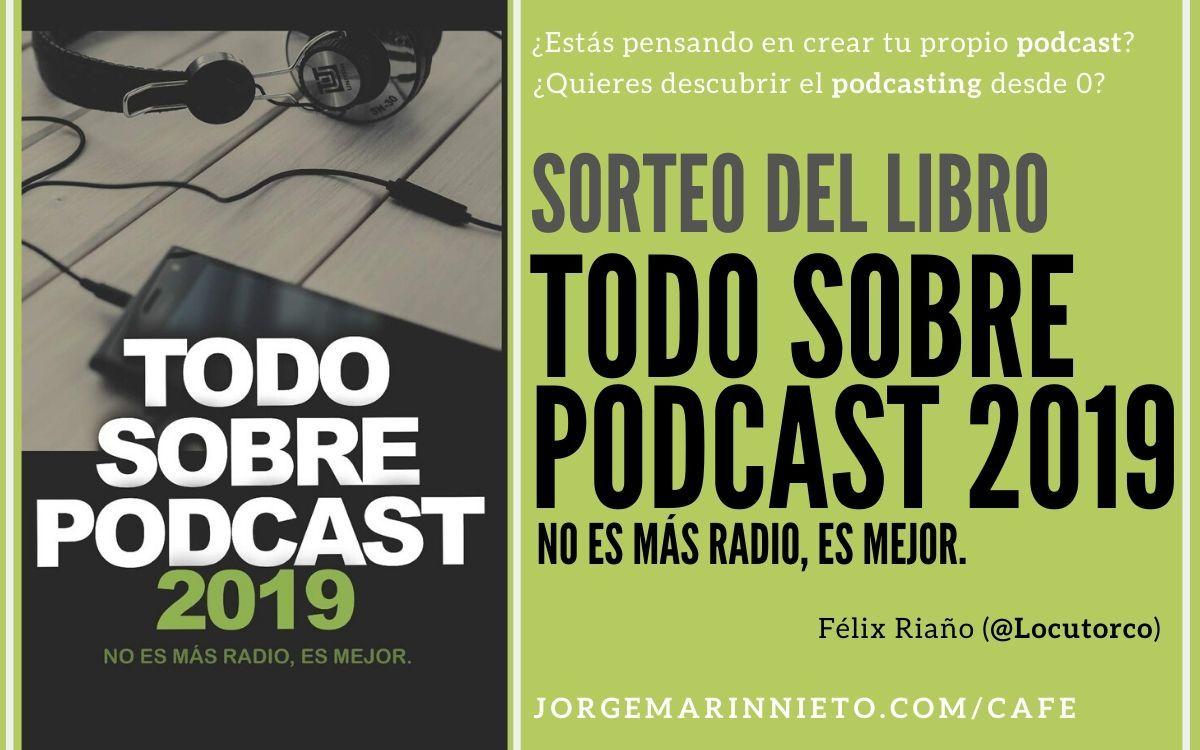 Sorteo Todo sobre podcast