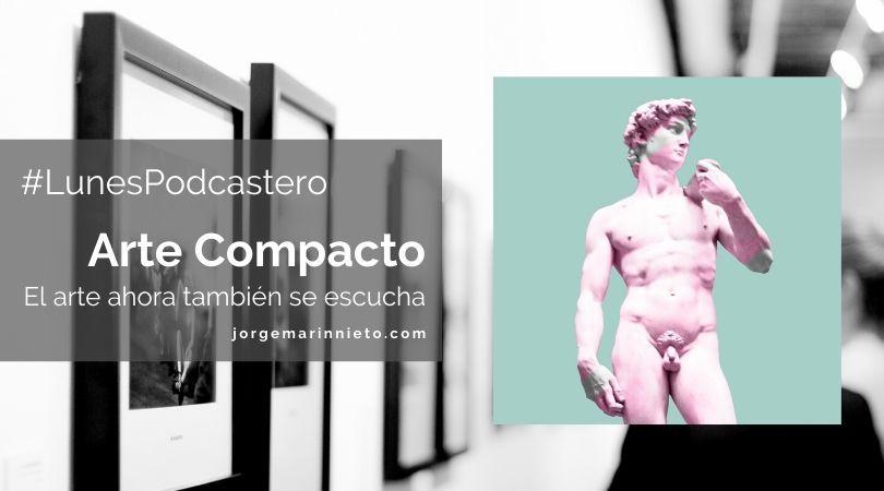 Arte Compacto - El arte ahora también se escucha
