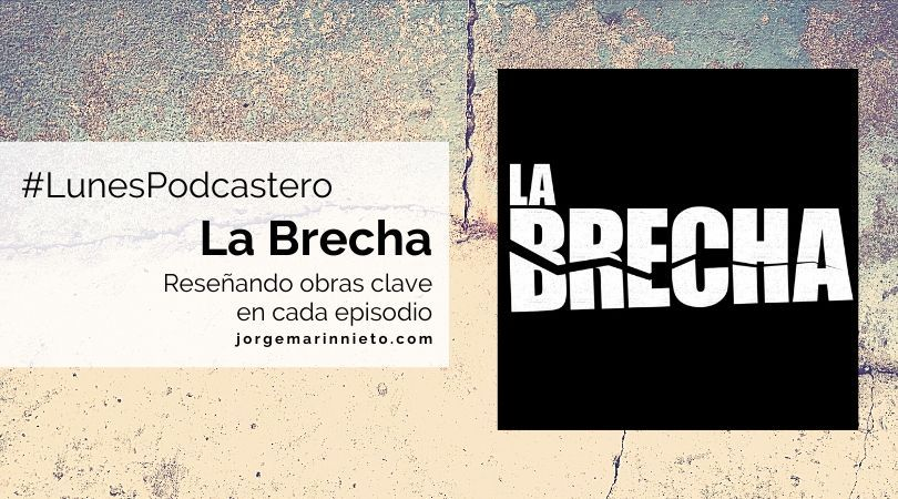 La Brecha Podcast