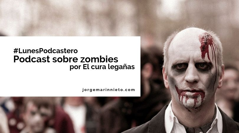 podcast sobre zombies