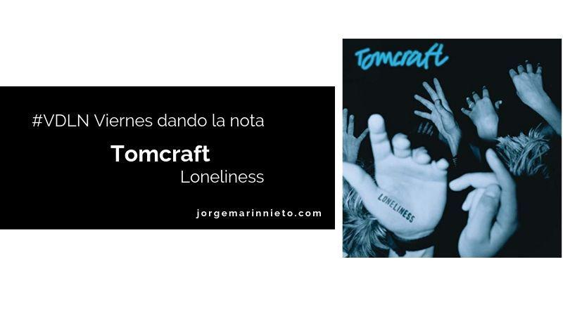 Tomcraft - Loneliness