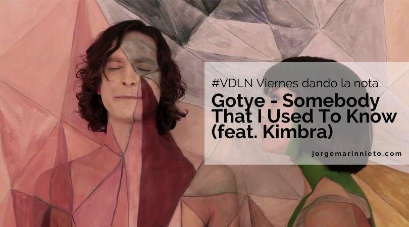 Gotye - Somebody That I Used To Know (feat Kimbra)