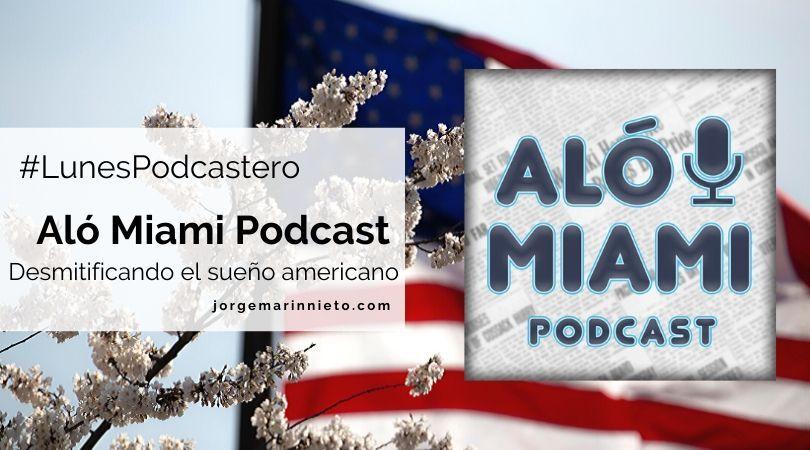 Aló Miami Podcast