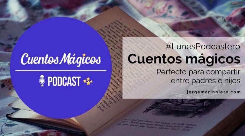 Cuentos mágicos - Perfectos para compartir entre padres e hijos