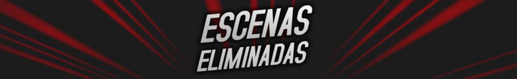 escenas eliminadas banner