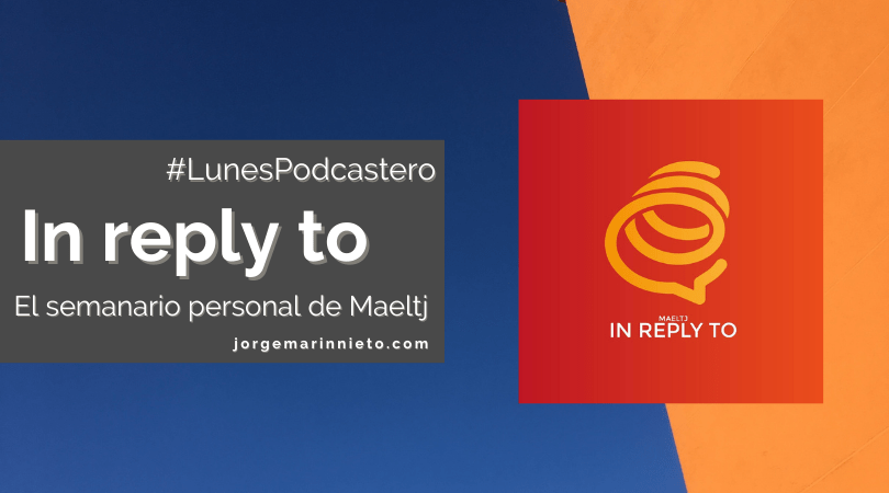 In reply to - El semanario personal de Maeltj | #LunesPodcastero