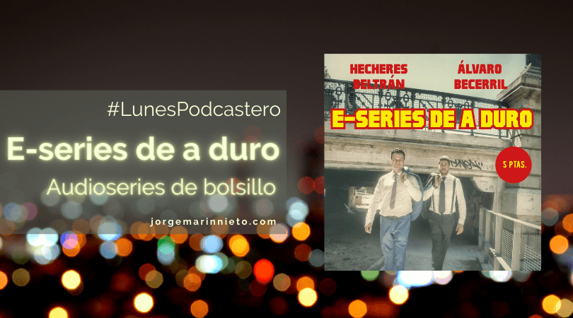 E-series de a duro - Audioseries de bolsillo