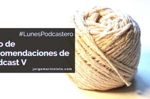 hilo de recomendaciones de podcast v